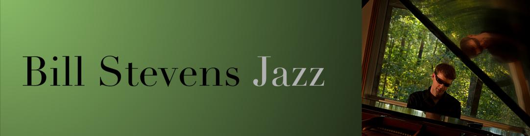 Bill Stevens Jazz